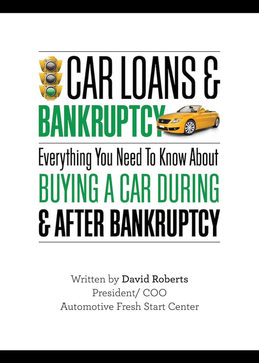 Loans After Bankruptcy >> Car Loans Bankruptcy Ebook Automotive Fresh Start Center